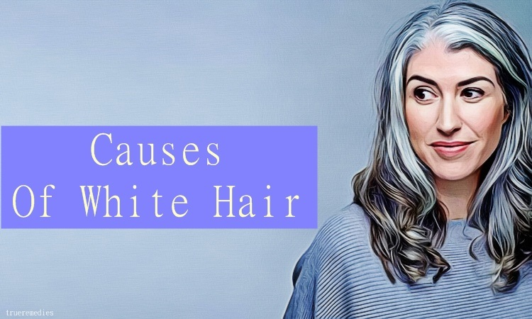 causes of white hair at an early age