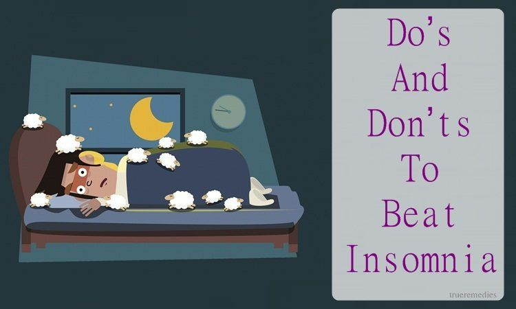 do's and don'ts to beat insomnia naturally