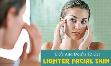 top 20 do's and don'ts to get lighter facial skin
