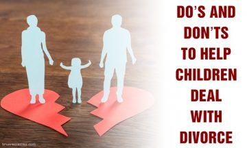 9 do's and don'ts to help children deal with divorce