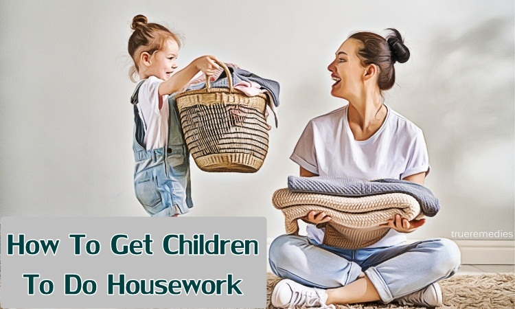 top 6 unexpected ways how to get children to do housework