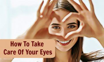 how to take care of your eyes daily